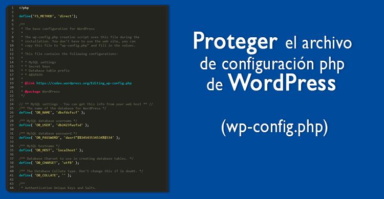 Proteger el archivo php de configuración de WordPress (wp-config.php)