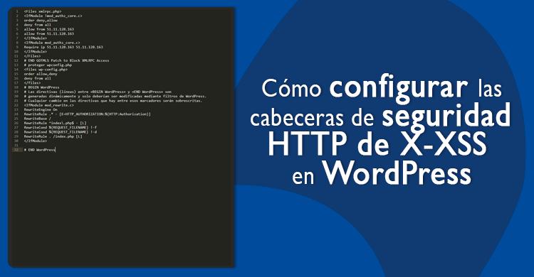 Cómo configurar las cabeceras de seguridad HTTP de X-XSS en WordPress